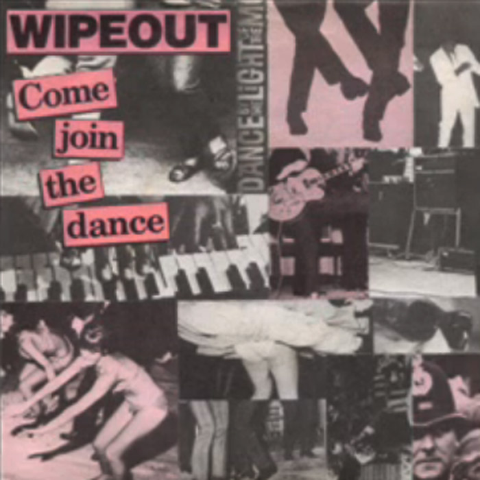 Wipeout - Come Join The Dance
